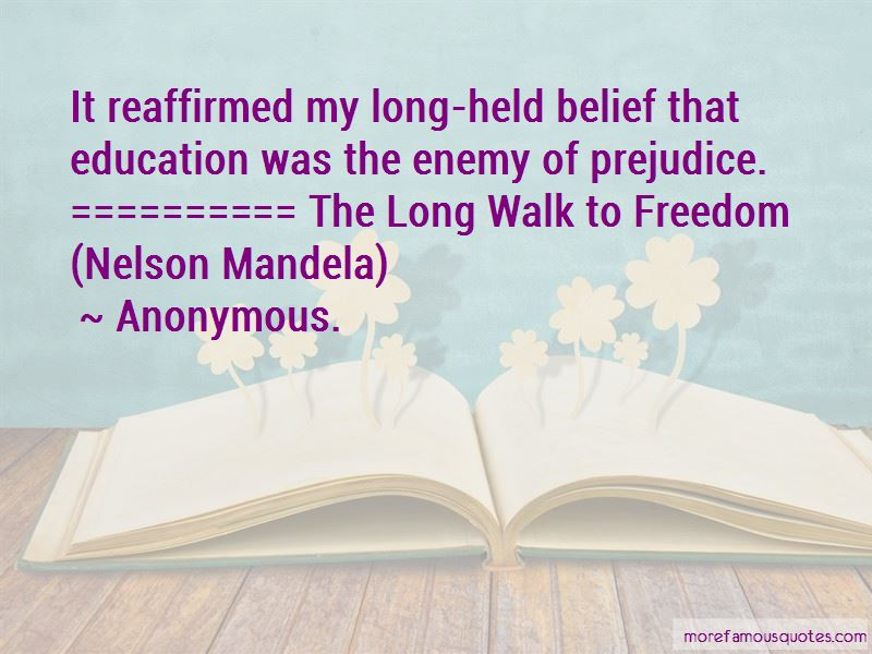 The Long Walk To Freedom Quotes