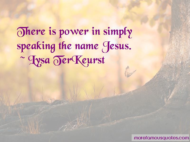 There Is Power In The Name Of Jesus Quotes Pictures 4