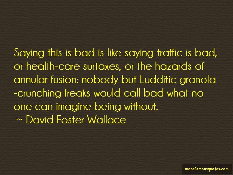 Traffic Hazards Quotes