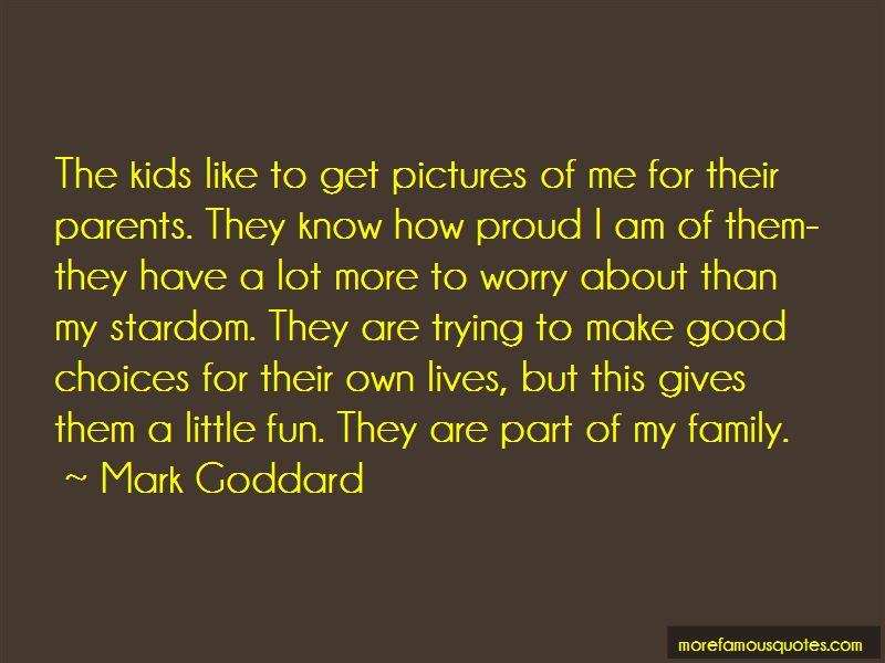 U Make Me Proud Quotes Pictures 4