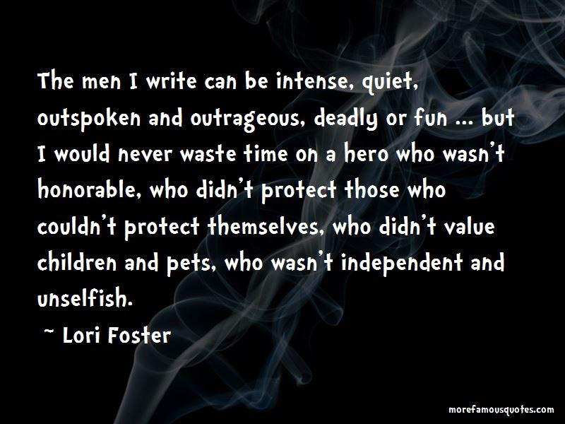 Unselfish Hero Quotes