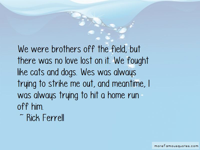 We Were Brothers Quotes Pictures 4