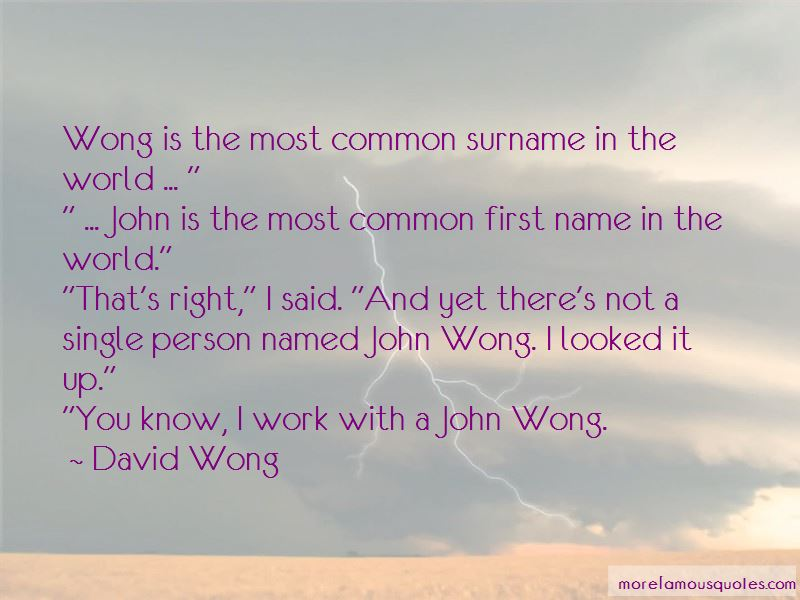 Wong Quotes Pictures 2