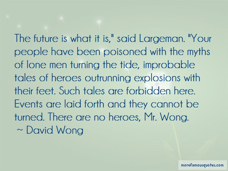 Wong Quotes Pictures 3