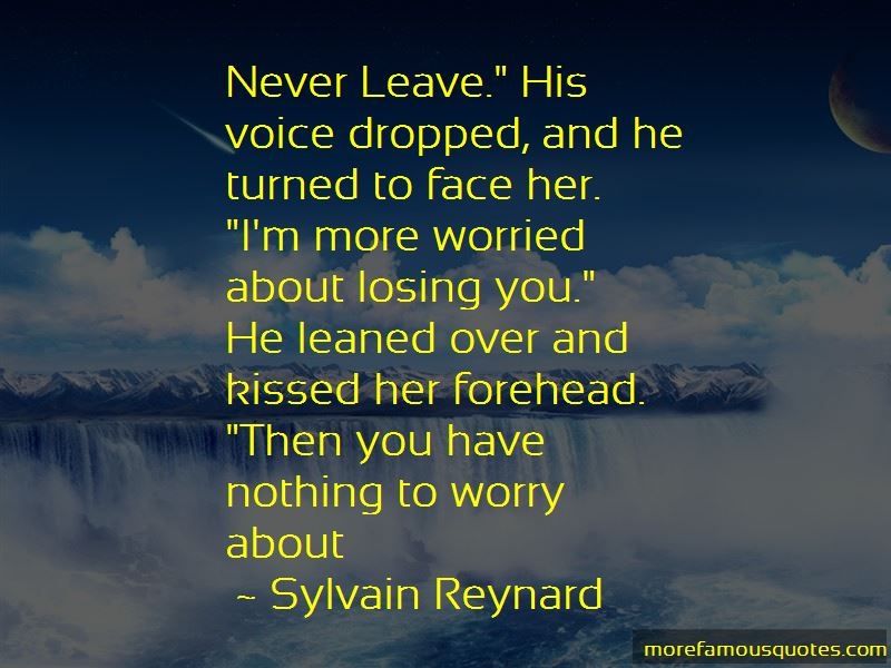 Worried About Losing You Quotes