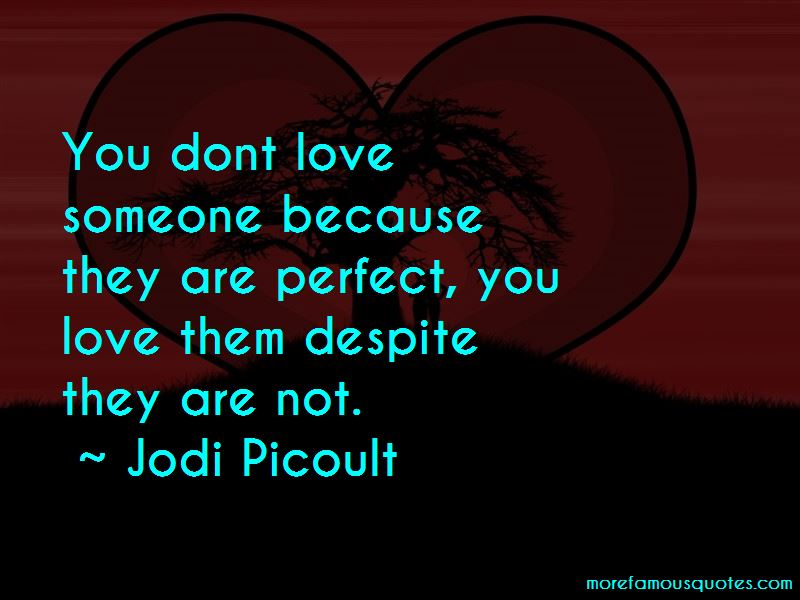 You Dont Love Someone Quotes