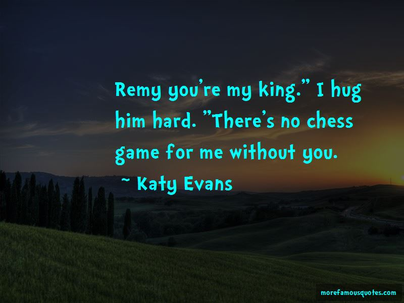 You're My King Quotes