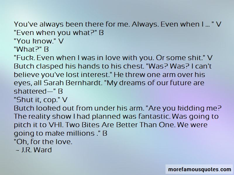 You've Always Been There Quotes