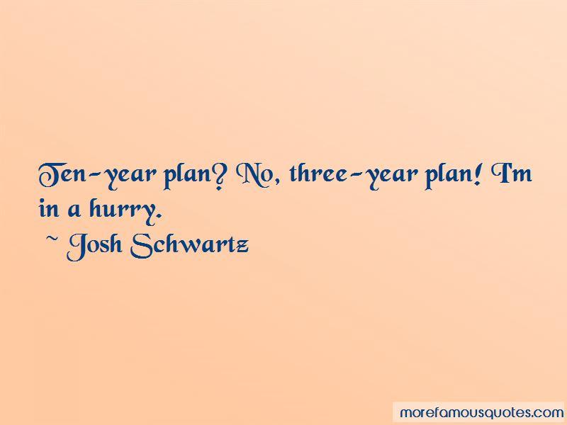 My Ten Year Plan Quotes