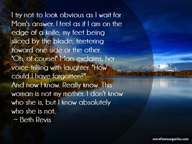 Beth Revis Quotes: I Try Not To Look Obvious As I Wait For