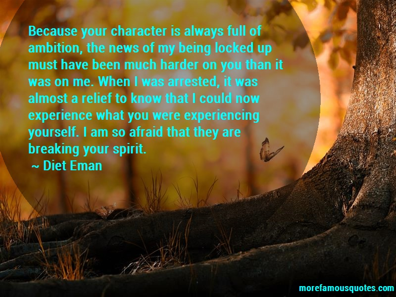 Diet Eman Quotes: Because your character is always full of