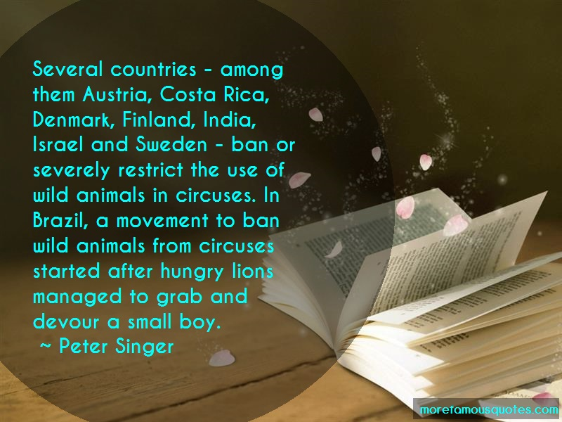 Peter Singer Quotes: Several countries among them austria