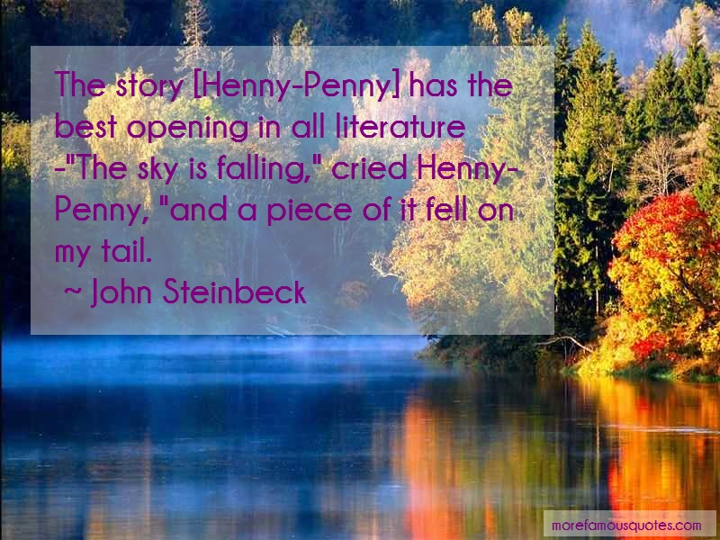 John Steinbeck Quotes: The story henny penny has the best