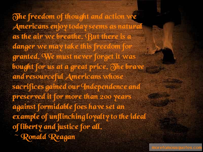 Ronald Reagan Quotes: The freedom of thought and action we