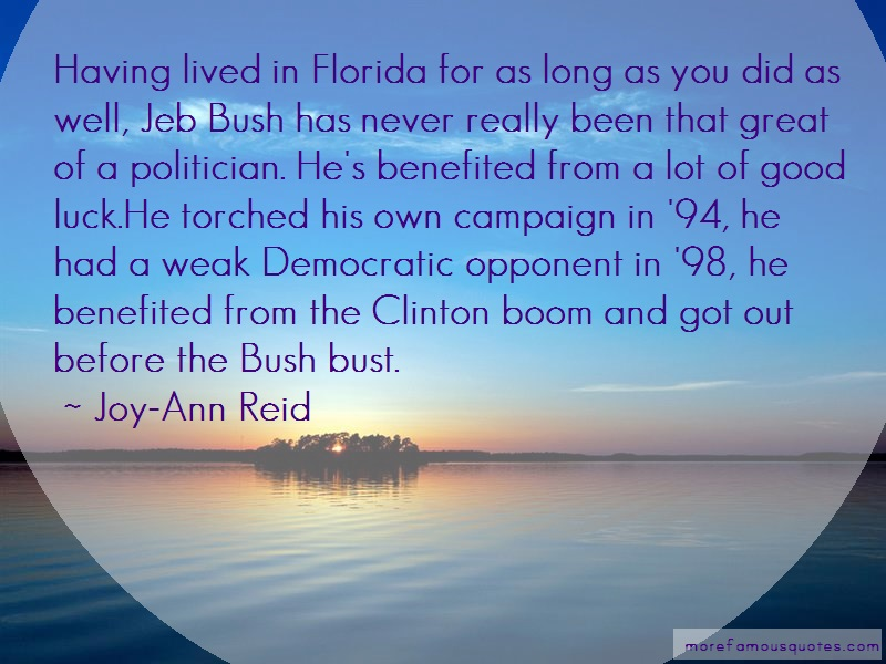 Joy-Ann Reid Quotes: Having lived in florida for as long as