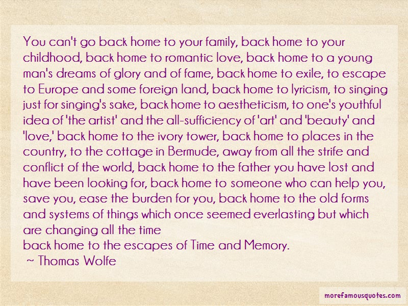 Thomas Wolfe Quotes: You cant go back home to your family