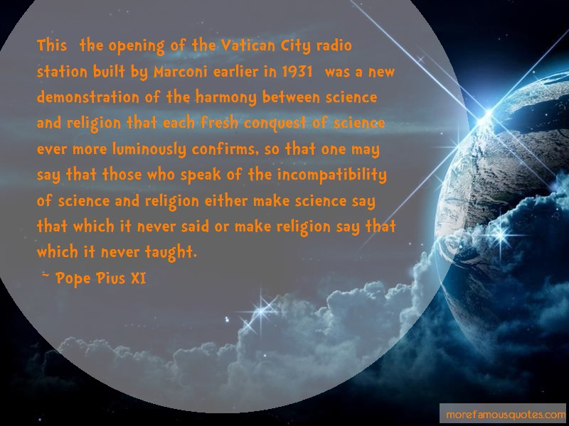 Pope Pius XI Quotes: This The Opening Of The Vatican City
