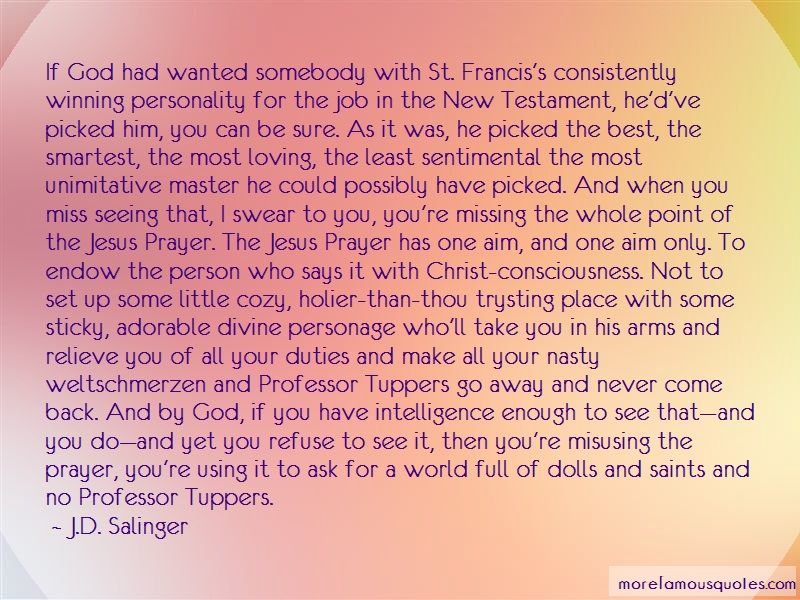J.D. Salinger Quotes: If God Had Wanted Somebody With St