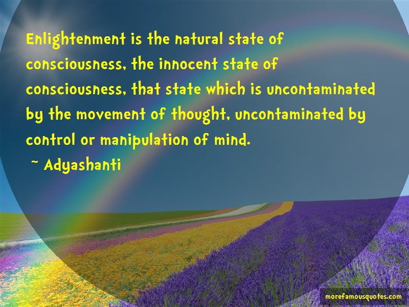 Adyashanti Quotes Enlightenment Is The Natural State Of Stunning Adyashanti Quotes