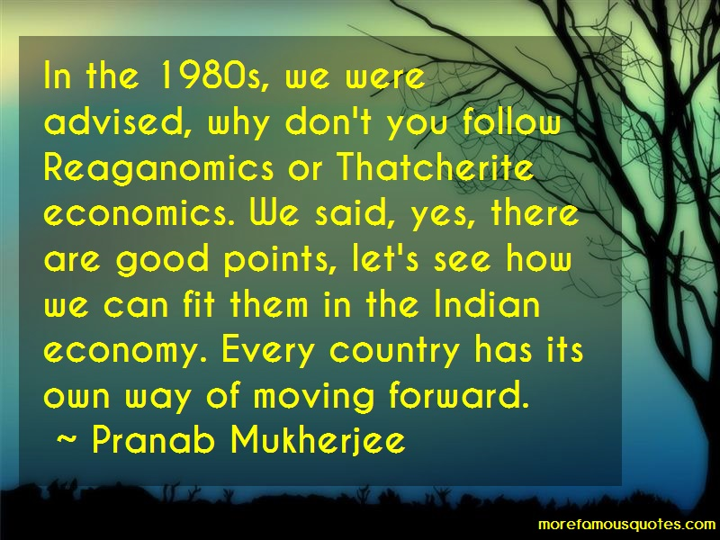 Pranab Mukherjee Quotes: In the 1980s we were advised why dont