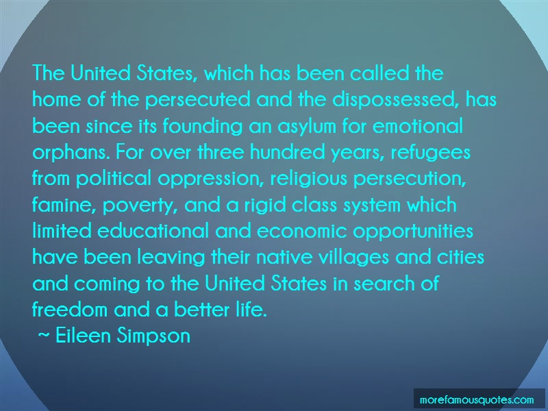Eileen Simpson Quotes: The United States Which Has Been Called