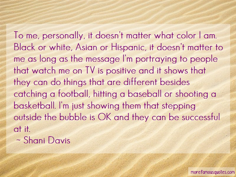 Shani Davis Quotes: To me personally it doesnt matter what