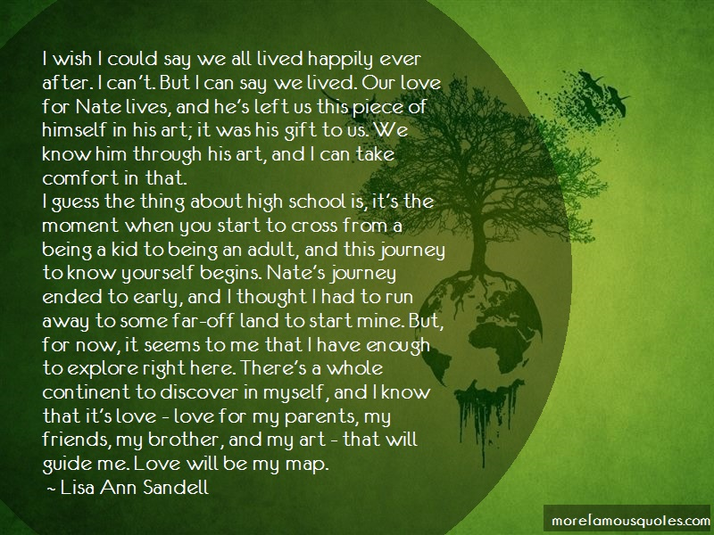 Lisa Ann Sandell Quotes: I Wish I Could Say We All Lived Happily
