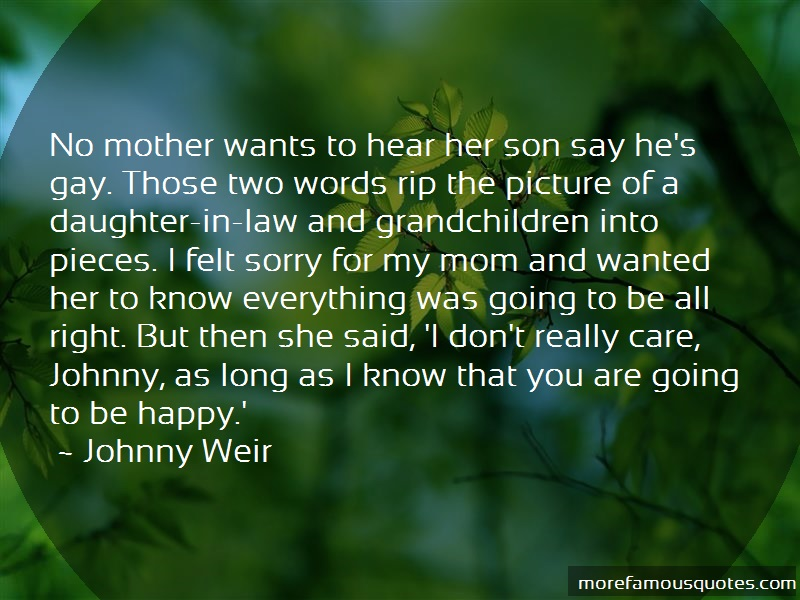 Johnny Weir Quotes: No Mother Wants To Hear Her Son Say Hes