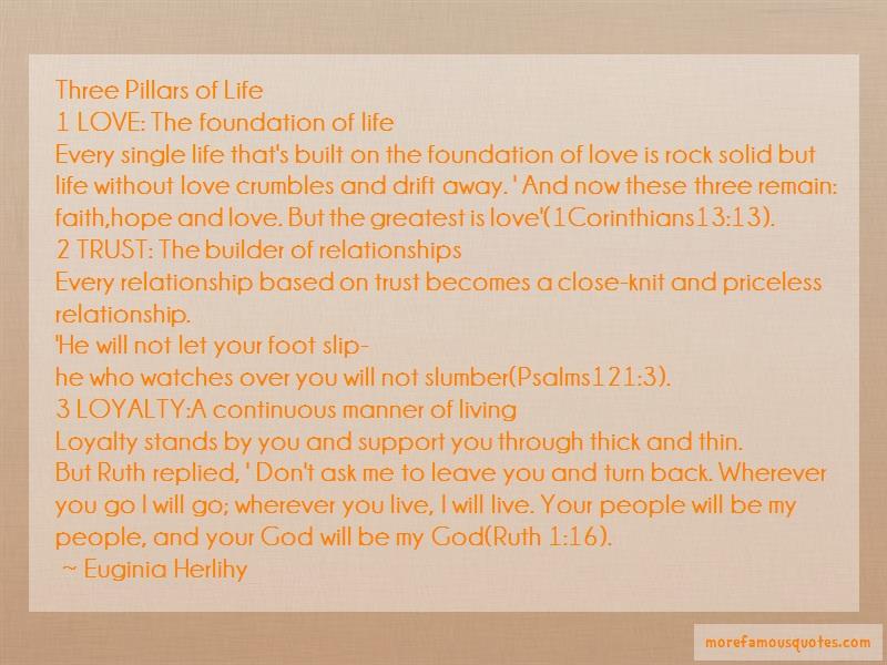 Euginia Herlihy Quotes: Three Pillars Of Life1 Love The