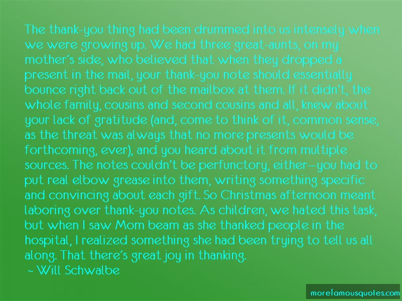 Will Schwalbe Quotes: The thank you thing had been drummed