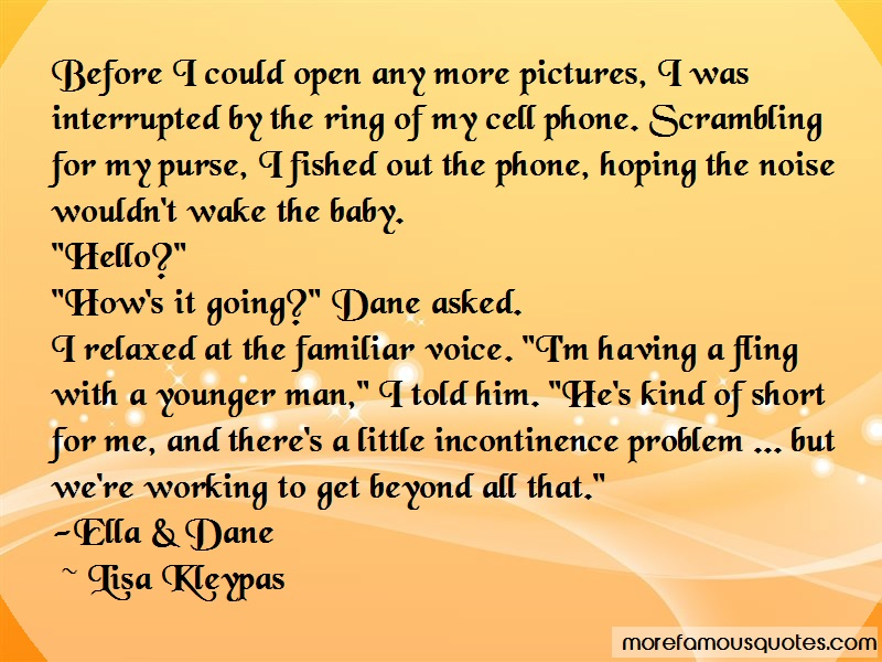 Lisa Kleypas Quotes: Before I Could Open Any More Pictures I