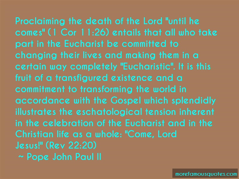 Pope John Paul II Quotes: Proclaiming The Death Of The Lord Until