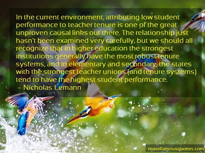 Nicholas Lemann Quotes: In The Current Environment Attributing