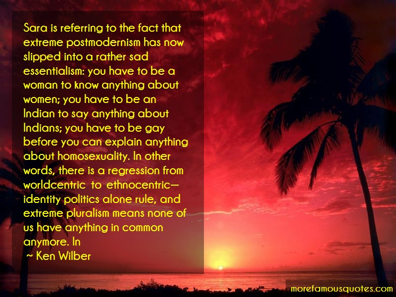 Ken Wilber Quotes: Sara Is Referring To The Fact That