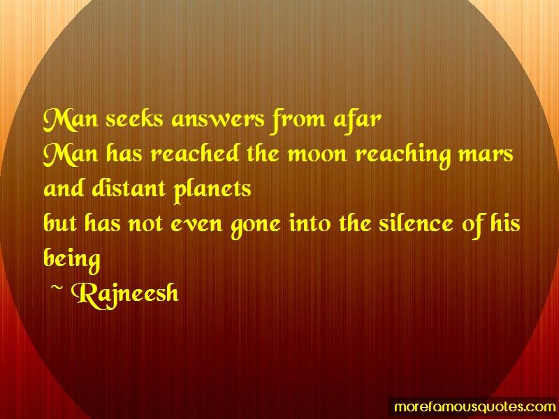 Rajneesh Quotes: Man Seeks Answers From Afarman Has