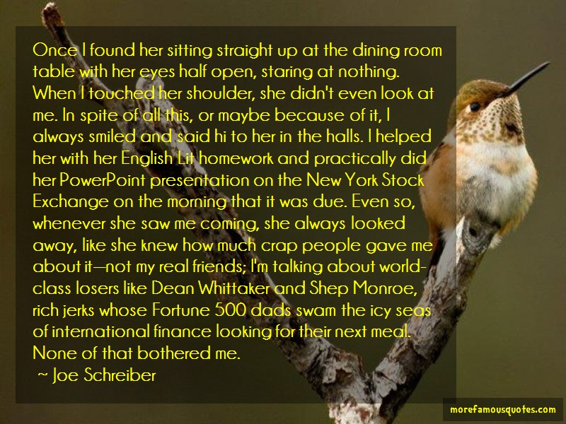 Joe Schreiber Quotes: Once i found her sitting straight up at