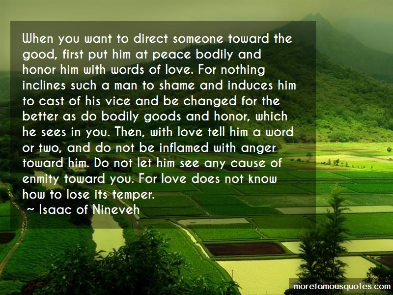 Isaac Of Nineveh Quotes: When you want to direct someone toward