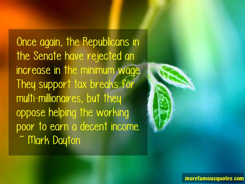 Mark Dayton Quotes: Once Again The Republicans In The Senate