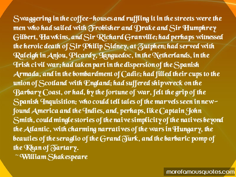 William Shakespeare Quotes: Swaggering In The Coffee Houses And