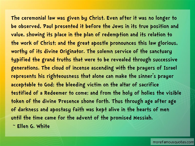 Ellen G. White Quotes: The ceremonial law was given by christ
