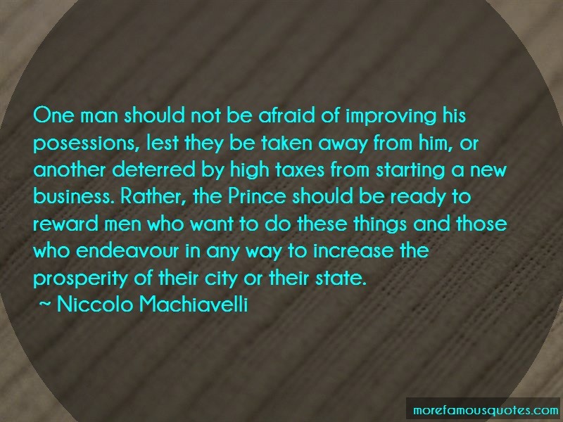 Niccolo Machiavelli Quotes: One man should not be afraid of