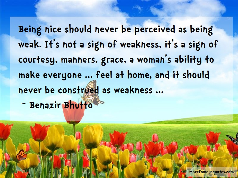 Benazir Bhutto Quotes: Being Nice Should Never Be Perceived As