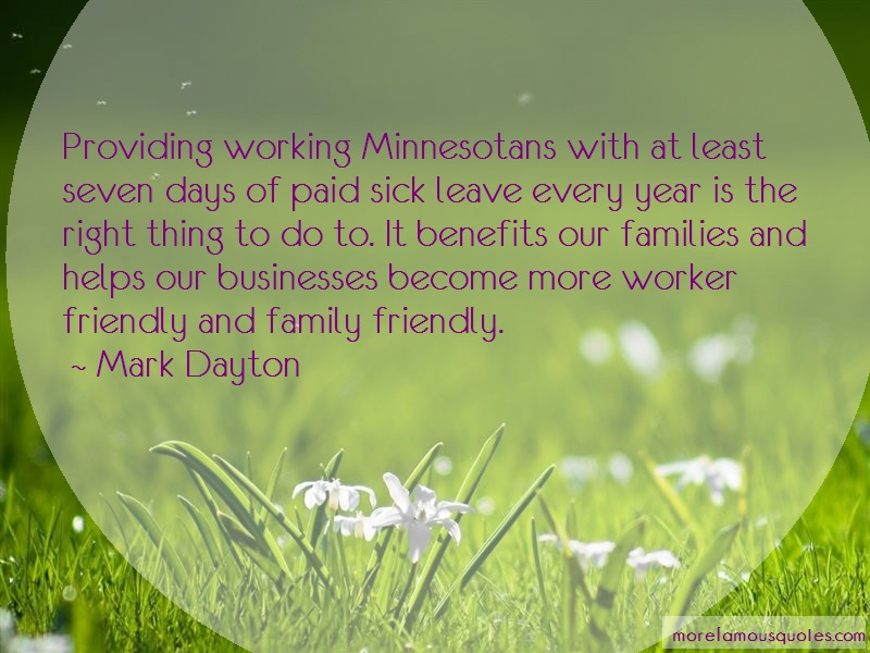 Mark Dayton Quotes: Providing Working Minnesotans With At