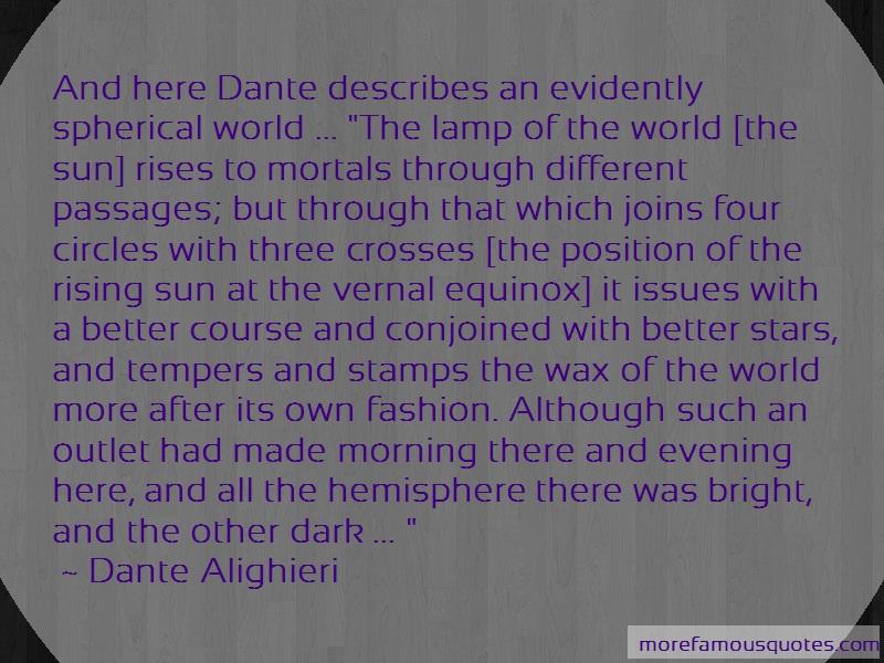 Dante Alighieri Quotes: And here dante describes an evidently