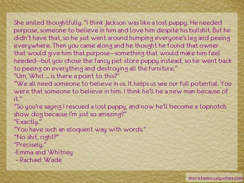 Rachael Wade Quotes: She smiled thoughtfully i think jackson