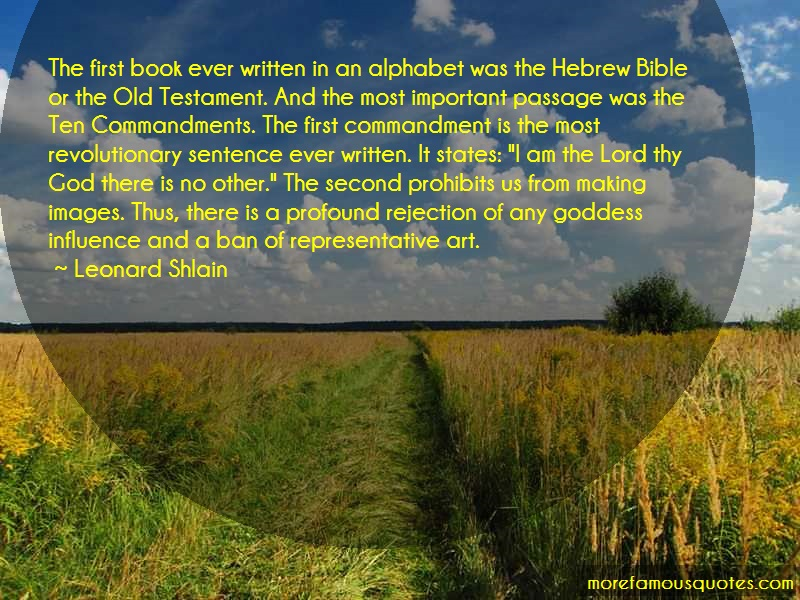 Leonard Shlain Quotes: The first book ever written in an