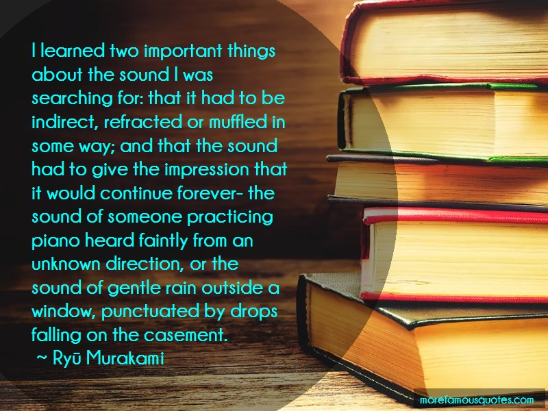 Ryū Murakami Quotes: I Learned Two Important Things About The