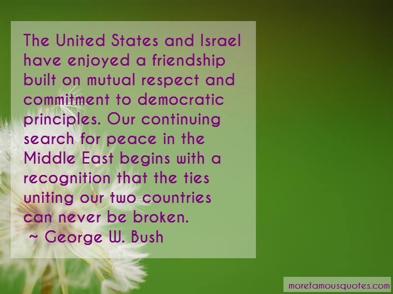 George W. Bush Quotes: The united states and israel have