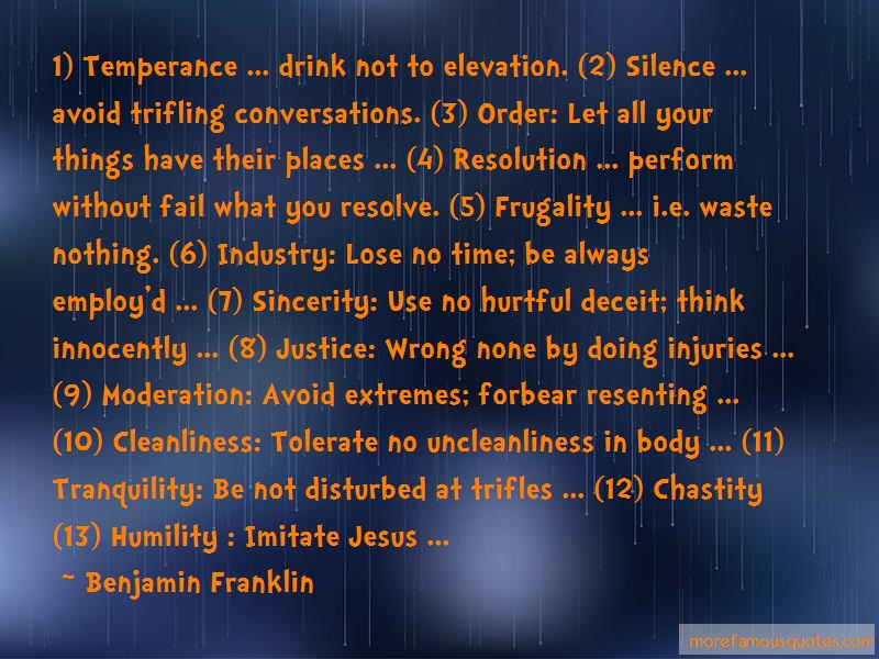 Benjamin Franklin Quotes: 1 temperance drink not to elevation 2