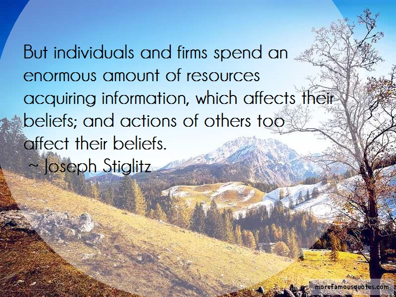 Joseph Stiglitz Quotes: But Individuals And Firms Spend An